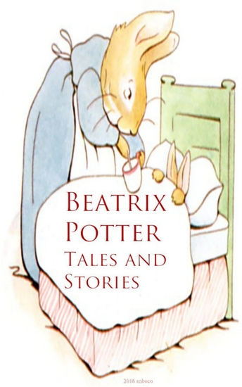 Beatrix Potter: Tales and Stories - cover