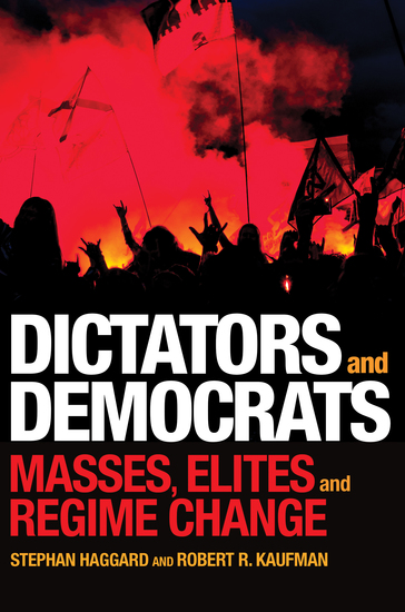 Dictators and Democrats - Masses Elites and Regime Change - cover