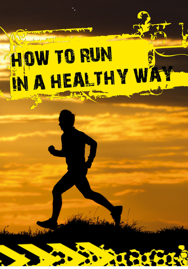 How to run in a healthy way - cover