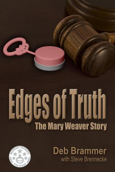 Edges of Truth: The Mary Weaver Story - cover
