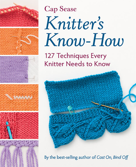 Knitter's Know-How - 127 Techniques Every Knitter Needs to Know - cover