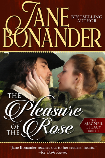 The Pleasure of the Rose - The MacNeil Legacy - Book One - cover
