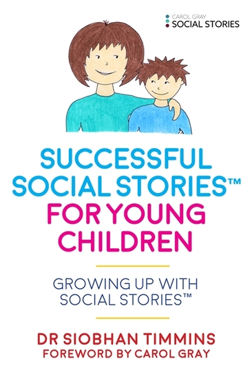Successful Social Stories™ for Young Children with Autism - Growing Up with Social Stories™ - cover