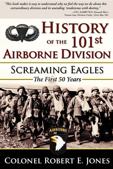 History of the 101st Airborne Division - Screaming Eagles: The First 50 Years - cover