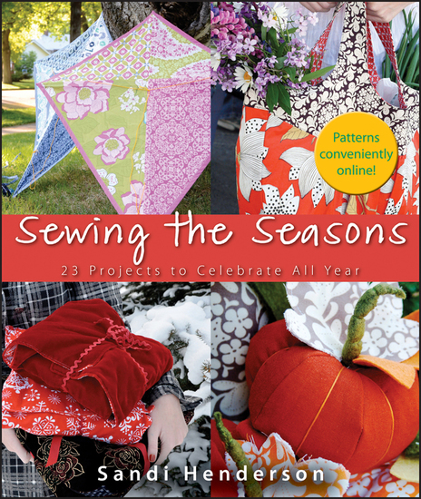 Sewing the Seasons - 23 Projects to Celebrate the Seasons - cover