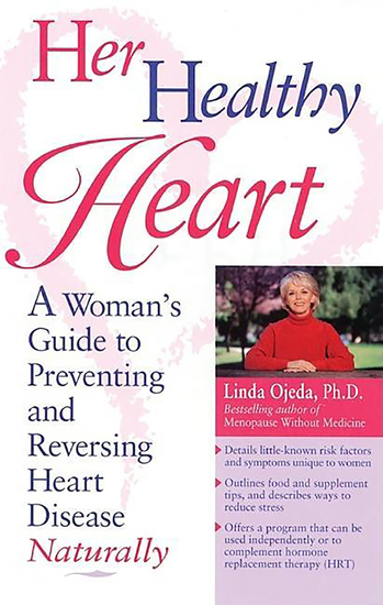 Her Healthy Heart - A Woman's Guide to Preventing and Reversing Heart Disease Naturally - cover