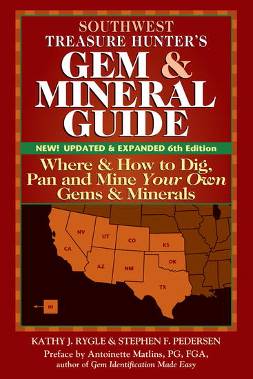 Southwest Treasure Hunter's Gem and Mineral Guide (6th Edition) - Where and How to Dig Pan and Mine Your Own Gems and Minerals - cover
