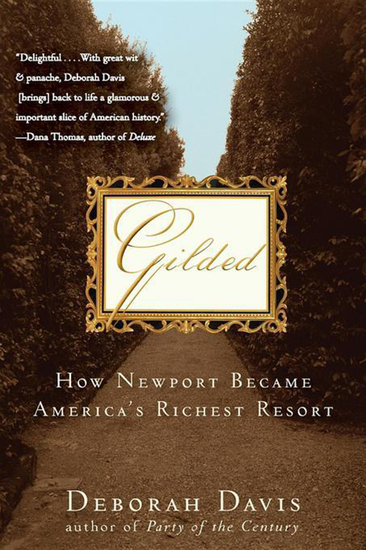 Gilded - How Newport Became America's Richest Resort - cover