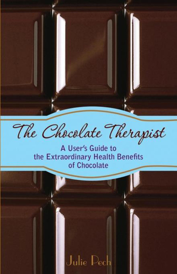 The Chocolate Therapist - A User's Guide to the Extraordinary Health Benefits of Chocolate - cover