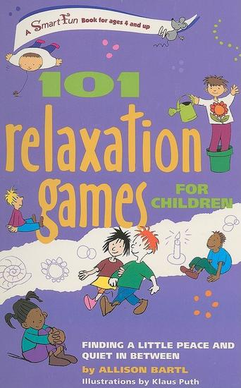 101 Relaxation Games for Children - Finding a Little Peace and Quiet In Between - cover