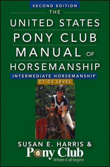 The United States Pony Club Manual Of Horsemanship Intermediate Horsemanship (C Level) - cover