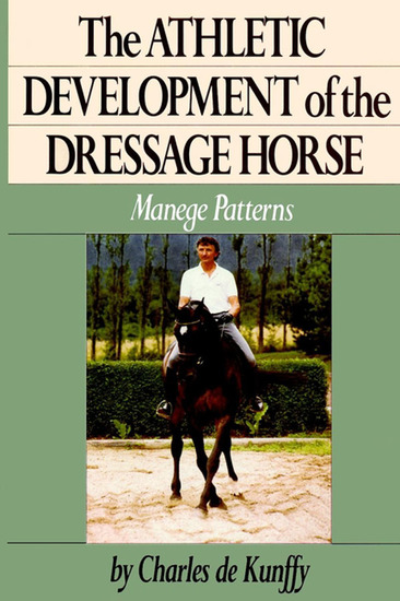 The Athletic Development of the Dressage Horse - Manege Patterns - cover