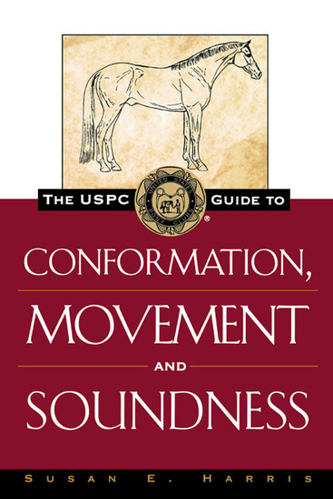 The USPC Guide to Conformation Movement and Soundness - cover