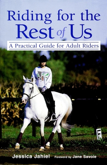 Riding for the Rest of Us - A Practical Guide for Adult Riders - cover