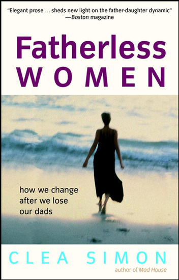 Fatherless Women - How We Change After We Lose Our Dads - cover