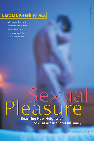 Sexual Pleasure - Reaching New Heights of Sexual Arousal and Intimacy - cover