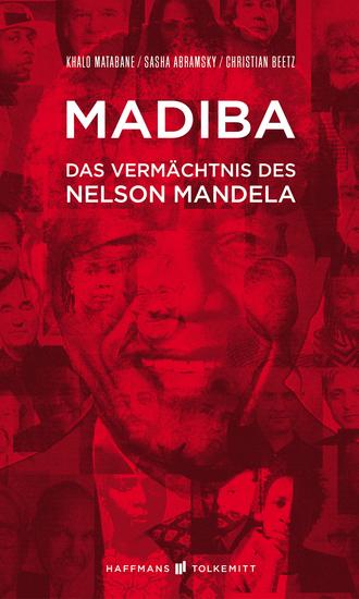 Madiba - Das Vermächtnis des Nelson Mandela - cover