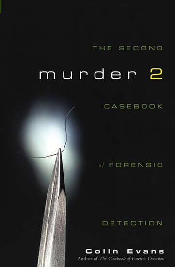 Murder Two - The Second Casebook of Forensic Detection - cover