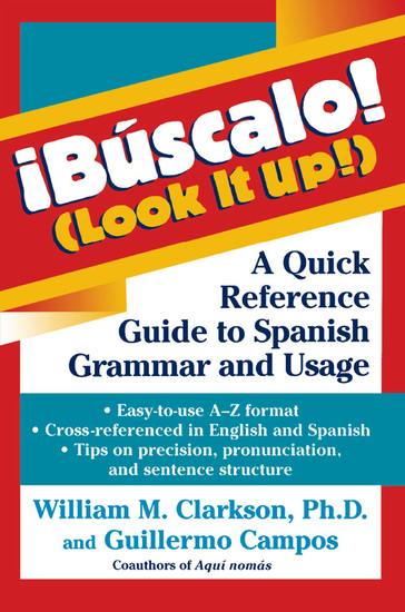 !Búscalo! (Look It Up!) - A Quick Reference Guide to Spanish Grammar and Usage - cover