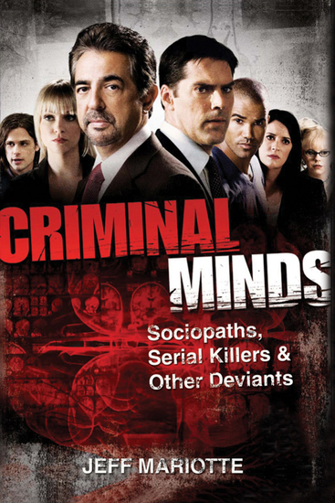 Criminal Minds - Sociopaths Serial Killers and Other Deviants - cover