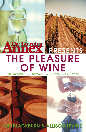 The Learning Annex Presents The Pleasure of Wine - cover