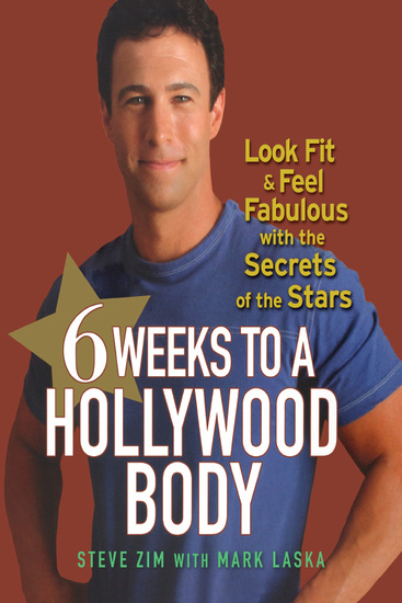 6 Weeks to a Hollywood Body - Look Fit and Feel Fabulous with the Secrets of the Stars - cover