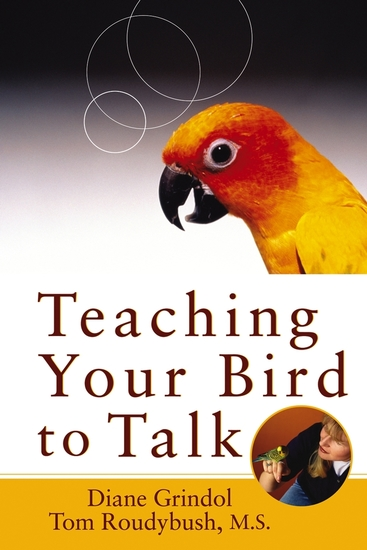 Teaching Your Bird to Talk - cover