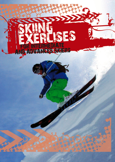 Skiing exercises for intermediate and advanced skiers - cover
