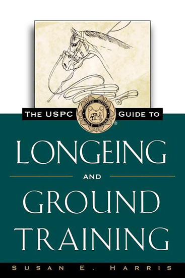 The USPC Guide to Longeing and Ground Training - cover