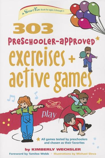 303 Preschooler-Approved Exercises and Active Games - cover