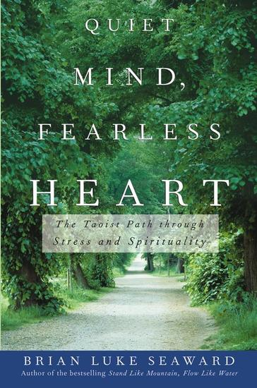 Quiet Mind Fearless Heart - The Taoist Path through Stress and Spirituality - cover
