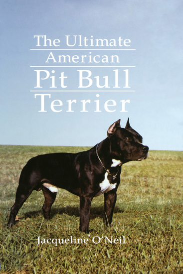 The Ultimate American Pit Bull Terrier - cover