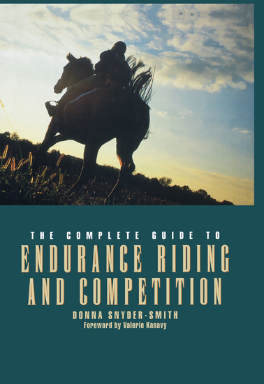 The Complete Guide to Endurance Riding and Competition - cover