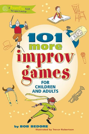 101 More Improv Games for Children and Adults - cover
