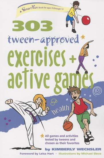 303 Tween-Approved Exercises and Active Games - cover