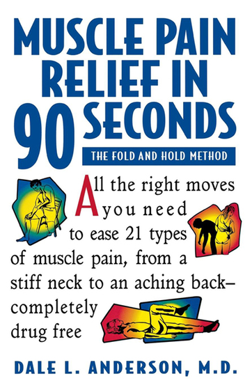 Muscle Pain Relief in 90 Seconds - The Fold and Hold Method - cover