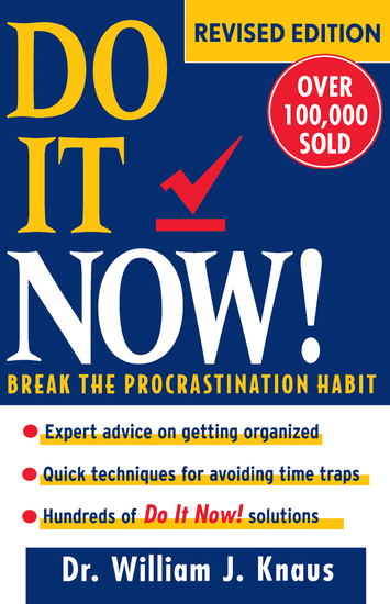 Do It Now! - Break the Procrastination Habit - cover