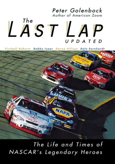 The Last Lap - The Life and Times of NASCAR's Legendary Heroes - cover