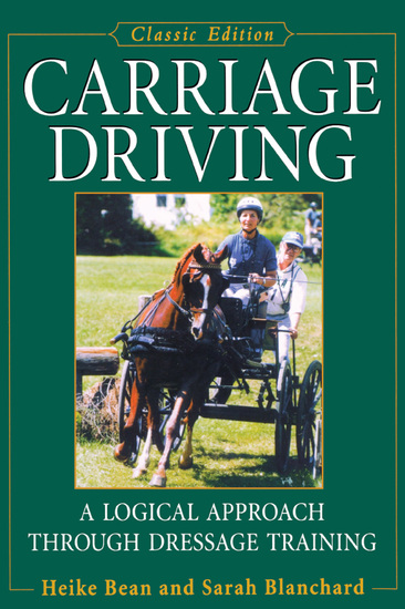 Carriage Driving - A Logical Approach Through Dressage Training - cover