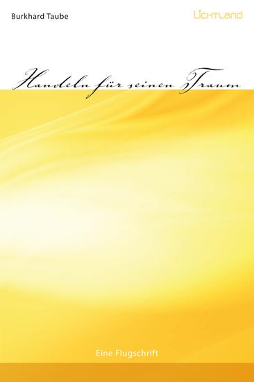 Handeln für seinen Traum - Eine Flugschrift - cover