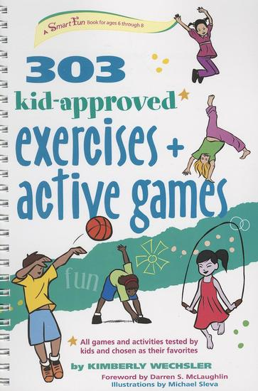 303 Kid-Approved Exercises and Active Games - cover