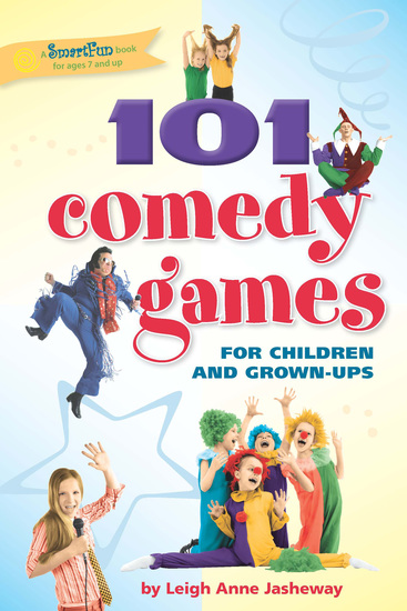 101 Comedy Games for Children and Grown-Ups - cover