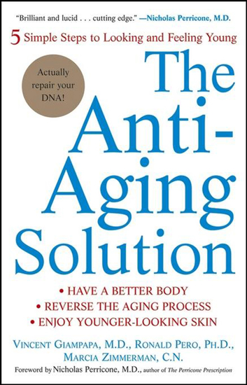 The Anti-Aging Solution - 5 Simple Steps to Looking and Feeling Young - cover