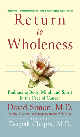 Return to Wholeness - Embracing Body Mind and Spirit in the Face of Cancer - cover