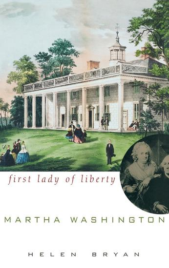 Martha Washington - First Lady of Liberty - cover