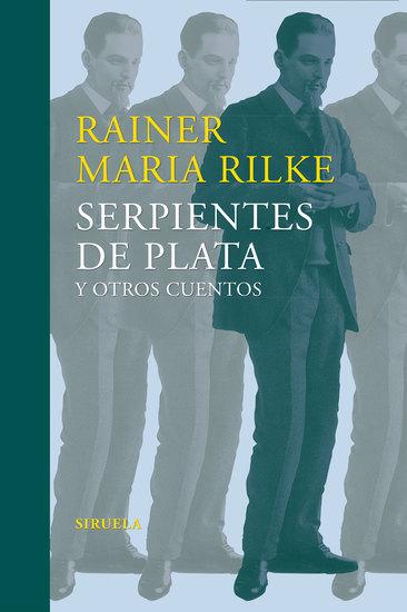 Serpientes de plata y otros cuentos - (Relatos tempranos del legado) - cover