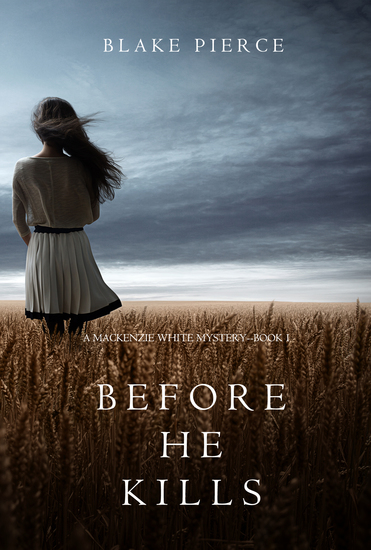 Before he Kills (A Mackenzie White Mystery—Book 1) - cover