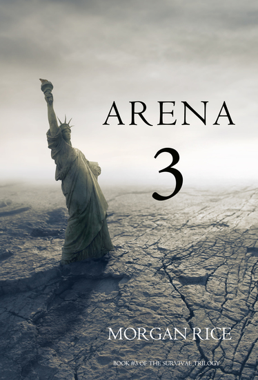 Arena 3 (Book #3 in the Survival Trilogy) - cover