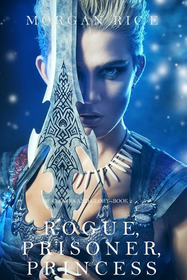 Rogue Prisoner Princess (Of Crowns and Glory—Book 2) - cover