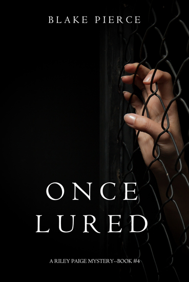Once Lured (a Riley Paige Mystery--Book #4) - cover